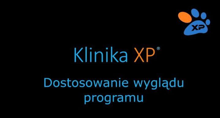 Jak dostosować wygląd programu Klinika XP do wymagań użytkownika